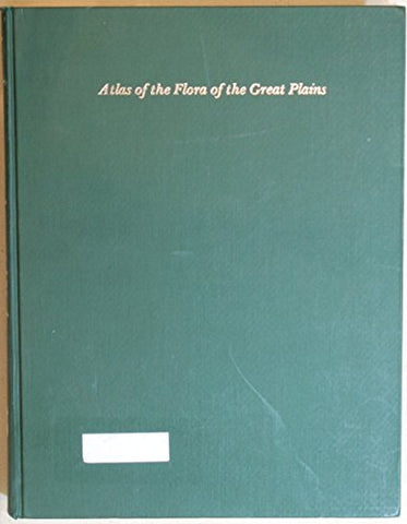 Atlas of the Flora of the Great Plains