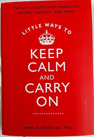 Little Ways to Keep Calm & Carry On