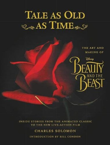Tale as Old as Time: The Art and Making of Disney Beauty and the Beast (Updated Edition): Inside Stories from the Animated Classic to the Ne