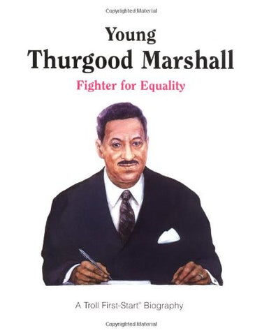 Young Thurgood Marshall - Pbk (A Troll First-Start Biography)