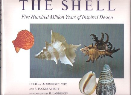 The shell: Five hundred million years of inspired design