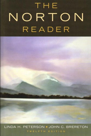 The Norton Reader: An Anthology of Nonfiction (Twelfth Edition)