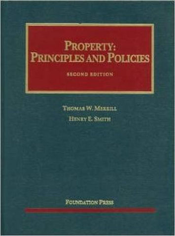 Property: Principles and Policies (University Casebook Series)