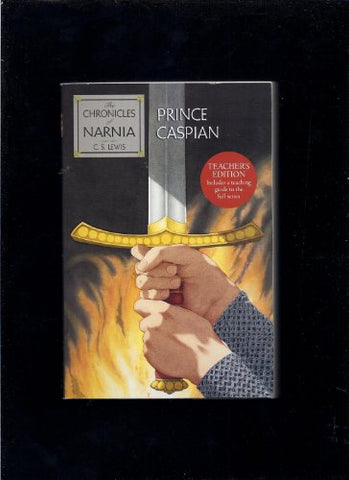 Prince Caspian: The Chronicles of Narnia (Teacher's Edition)