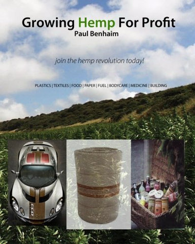 Growing Hemp For Profit: join the hemp revolution today