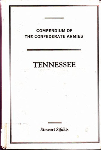 Compendium of the Confederate Armies: Tennessee