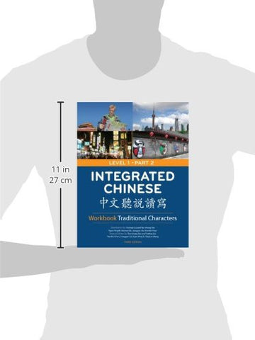 Integrated Chinese: Level 1, Part 2 Workbook (Traditional Character, 3rd Edition) (Cheng & Tsui Chinese Language Series) (Chinese Edition)