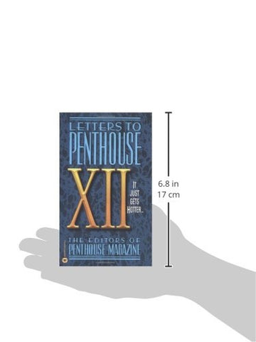 Letters to Penthouse XII: It Just Gets Hotter (v. 12)
