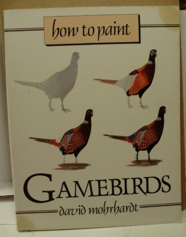 How to Paint Gamebirds