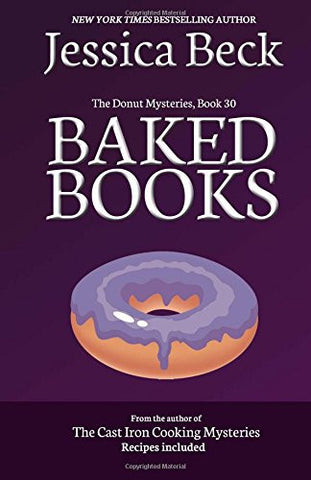 Baked Books: Donut Mystery #30 (The Donut Mysteries) (Volume 30)