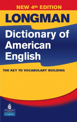 Longman Dictionary of American English, 4th Edition (paperback without CD-ROM) (4th Edition)