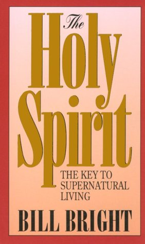 The Holy Spirit: Key to Supernatural Living (1980)