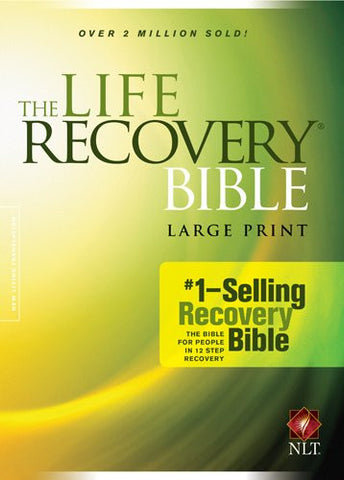 The Life Recovery Bible NLT, Large Print