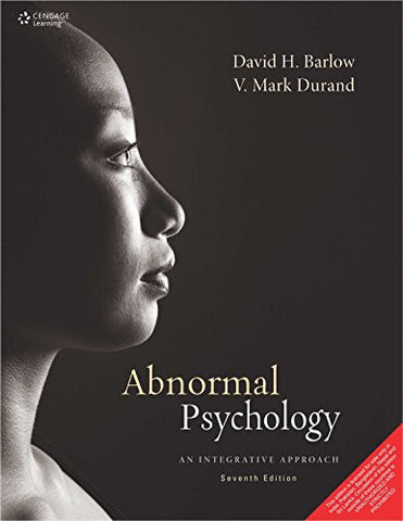 Abnormal Psychology: An Integrative Approach 7th Edition