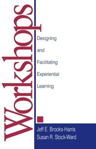 Workshops: Designing and Facilitating Experiential Learning
