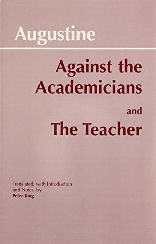 Against Academicians and the Teacher