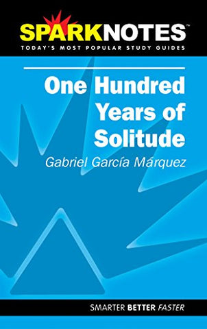 Spark Notes 100 Years of Solitude
