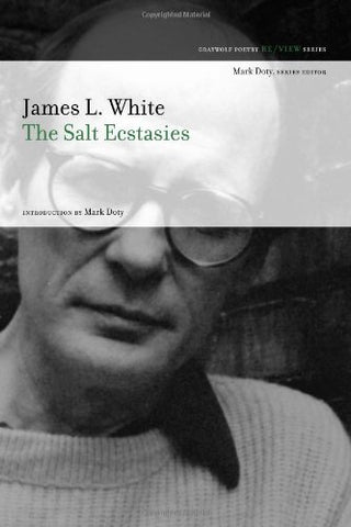 The Salt Ecstasies: Poems (The Graywolf Poetry Re/View)