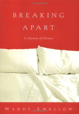Breaking Apart : A Memoir of Divorce