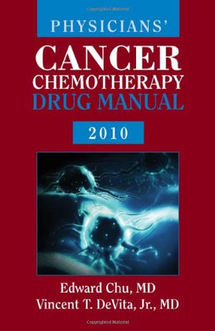 Physicians' Cancer Chemotherapy Drug Manual 2011 (Jones & Bartlett Learning Oncology)