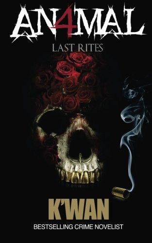 Animal IV: Last Rites (Volume 4)