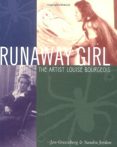 Runaway Girl: The Artist Louise Bourgeois (Bccb Blue Ribbon Nonfiction Book Award (Awards))