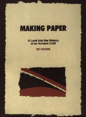 Making Paper: A Look into the History of an Ancient Craft (English and Swedish Edition)