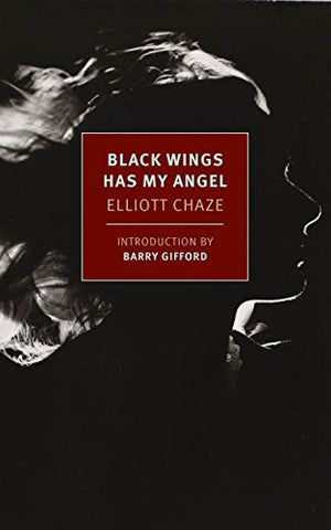 Black Wings Has My Angel (New York Review Books Classics)
