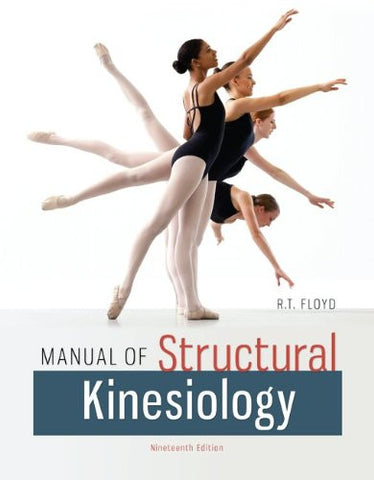 Manual of Structural Kinesiology (B&B Physical Education)