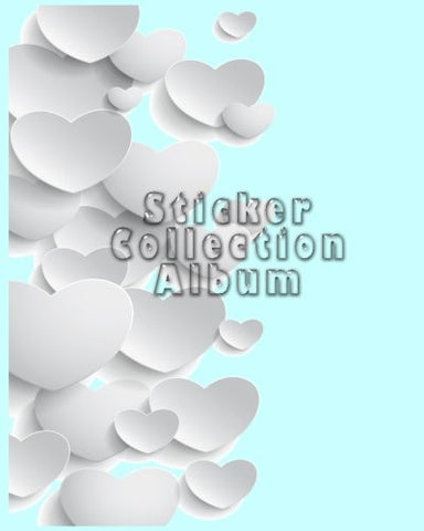 Sticker Collection Album: Blank Sticker Book, 8 x 10, 64 Pages
