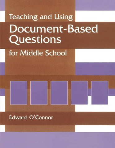 Teaching and Using Document-Based Questions for Middle School (Gifted Treasury Series)