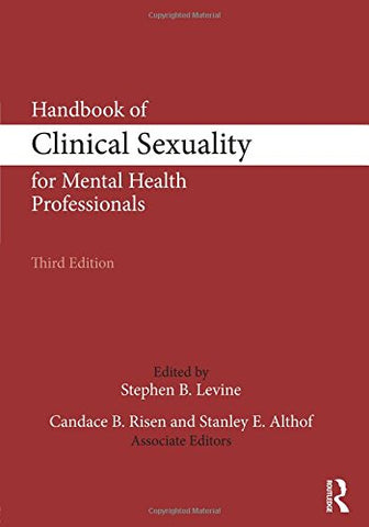 Handbook of Clinical Sexuality for Mental Health Professionals (500 Tips)