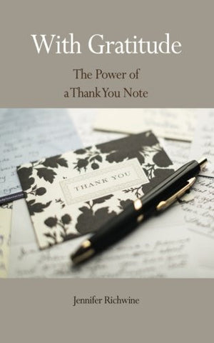 With Gratitude: The Power of a Thank You Note