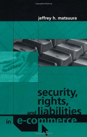 Security, Rights, & Liabilities in E-Commerce