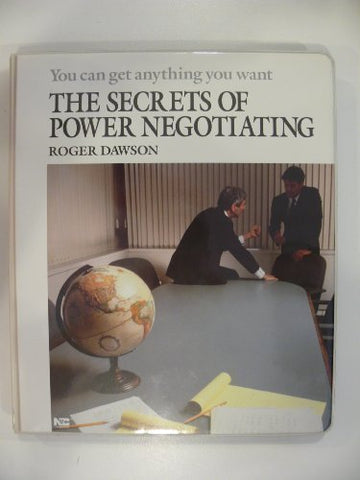 The Secrets of Power Negotiating: You Can Get Anything You Want/Audio Cassettes