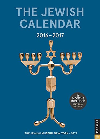 The Jewish Calendar 2016-2017: Jewish Year 5777 16-Month Engagement Calendar