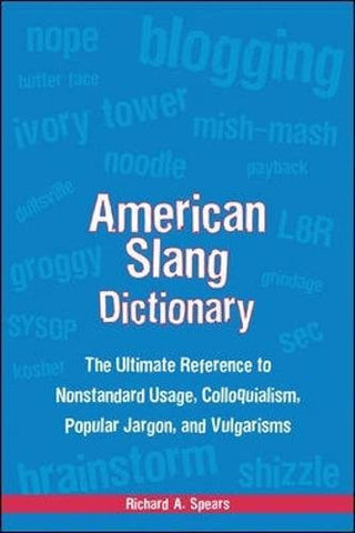 American Slang Dictionary, Fourth Edition (McGraw-Hill ESL References)