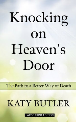 Knocking On Heavens Door (Thorndike Large Print health, home & learning)