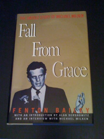 Fall from Grace: The Untold Story of Michael Milken