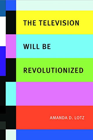 The Television Will be Revolutionized