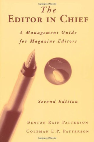 The Editor in Chief: A Management Guide for Magazine Editors