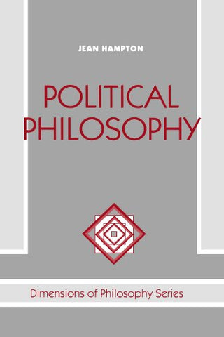 Political Philosophy (Dimensions of Philosophy)