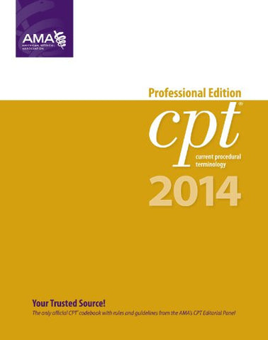 CPT 2014 Professional Edition (Current Procedural Terminology, Professional Ed. (Spiral)) (Cpt / Current Procedural Terminology (Professiona