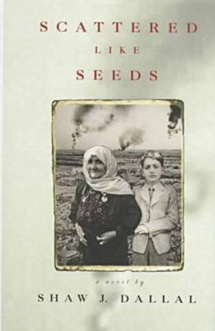 Scattered Like Seeds: A Novel