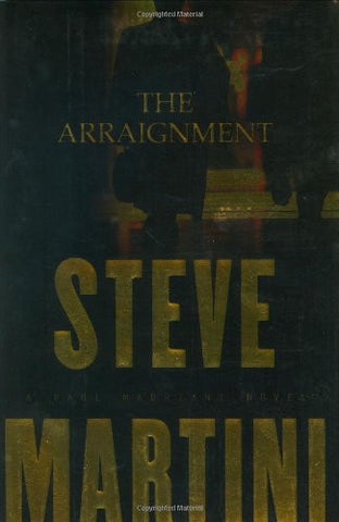 The Arraignment (Paul Madriani Novels)