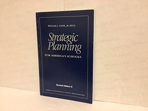 Strategic Planning for America's Schools