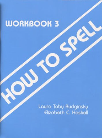 How to Spell Workbook 3