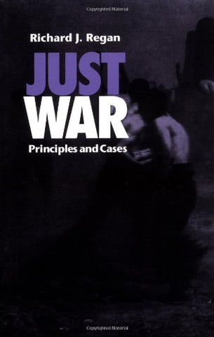 Just War: Principles and Cases