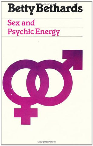 Sex & Psychic Energy