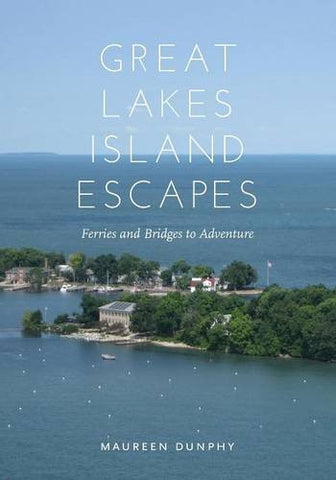 Great Lakes Island Escapes: Ferries and Bridges to Adventure (Painted Turtle)